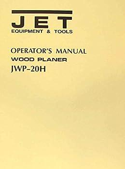 JET-Asian JWP-20H 20  Planer Operator s & Parts Manual