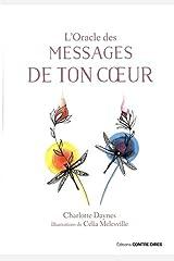 L'oracle des messages de ton coeur Relié