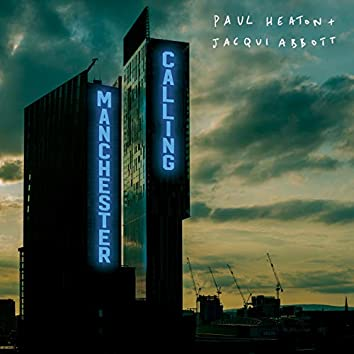 Manchester Calling (Double Deluxe Version)