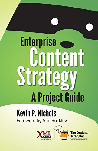 Enterprise Content Strategy: A Project Guide