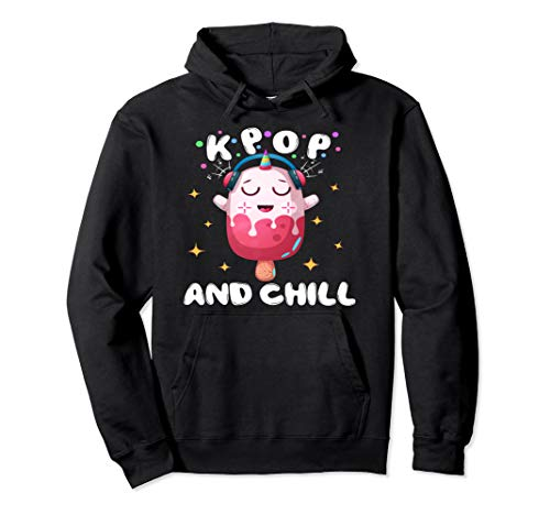 K-Pop and Chill | South Korean Pop Music Fan Kpop Lover Gift Pullover Hoodie