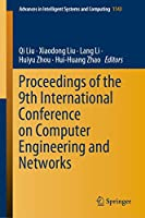 Proceedings of the 9th International Conference on Computer Engineering and Networks (Advances in Intelligent Systems and Computing (1143))