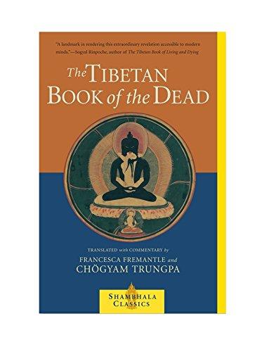 O Livro Tibetano dos Mortos: A Grande Liberação através da audição no Bardo