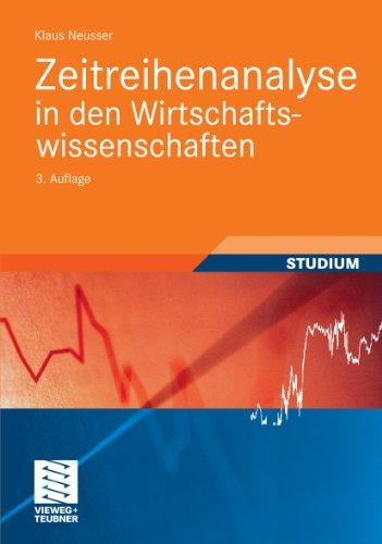 Zeitreihenanalyse in den Wirtschaftswissenschaften (Studienbücher Wirtschaftsmathematik)