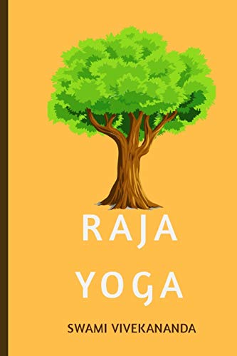 Raja yoga: Yoga-Sutra &The Science of Breathing