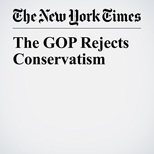 The GOP Rejects Conservatism copertina