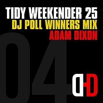 Tidy Weekender 25: DJ Poll Winners Mix 04