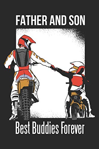 Father And Son Best Buddies Forever: Motocross Notebook Blank Dot Grid Dirt Bike Journal dotted with dots 6x9 120 Pages Checklist Record Book Take ... Motorsport Motocross Dirt Bike Lovers Fans