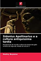 Sidonius Apollinarius e a cultura antiquíssima tardia