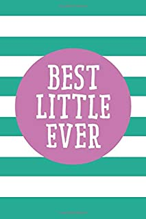 Best Little Ever (6x9 Journal): Lined Personalized Writing Notebook, 120 Pages – Spring Crocus Purple and Arcadia Green Stripes with Inspirational ... Gift for Mother's Day or Other Holidays