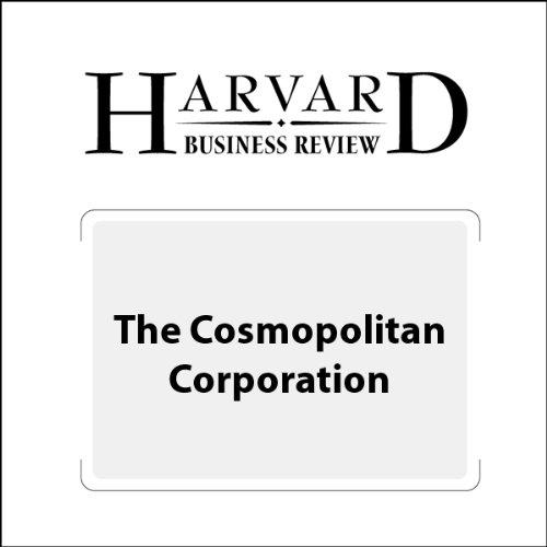 The Cosmopolitan Corporation (Harvard Business Review) audiobook cover art