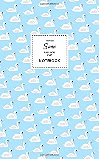 Swan Notebook - Ruled Pages - 5x8 - Premium: (Blue Edition) Fun bird notebook 96 ruled/lined pages (5x8 inches / 12.7x20.3...