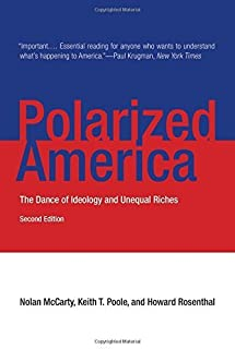 Polarized America: The Dance of Ideology and Unequal Riches (Walras-Pareto Lectures) by Nolan McCarty Keith T. Poole Howar...