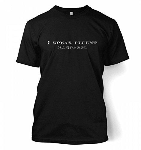I Speak Fluent Sarcasm T-Shirt Gr. Medium, Schwarz