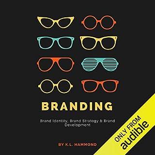 Branding: Brand Identity, Brand Strategy & Brand Development audiobook cover art