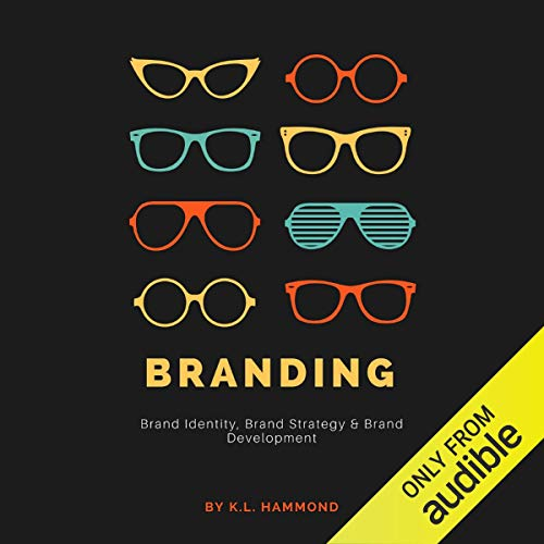 Branding: Brand Identity, Brand Strategy & Brand Development cover art
