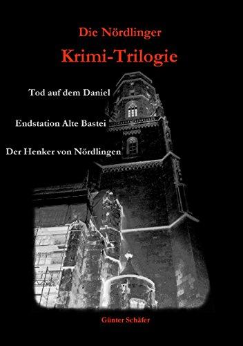 Die Nördlinger Krimi-Trilogie (German Edition)