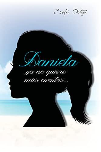 Daniela ya no quiere más cuentos... (Hermanas de sangre nº 1)