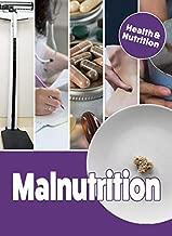 Malnutrition (Health & Nutrition)