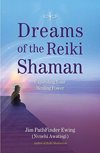 Price comparison product image Dreams of the Reiki Shaman: Expanding Your Healing Power