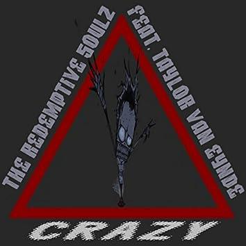 Crazy (feat. Taylor Van Eynde)