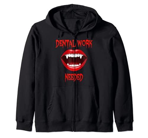Dental Hygienist HALLOWEEN VAMPIRE DENTAL WORK NEEDED Zip Hoodie
