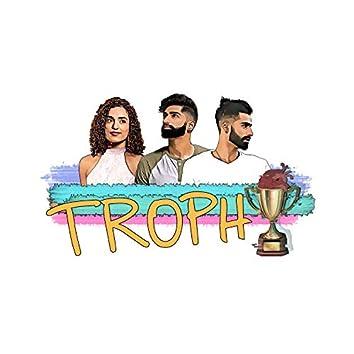 Trophy (feat. Amanjot Sangha)