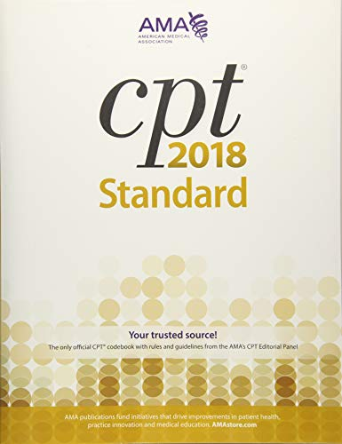 CPT 2018: Standard Edition (Cpt / Current Procedural Terminology (Standard Edition))