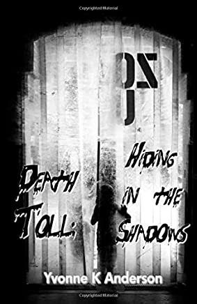 Death Toll:: Hiding in the Shadows