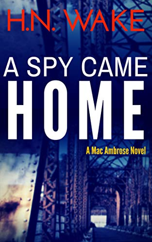A Spy Came Home by Wake, HN ebook deal