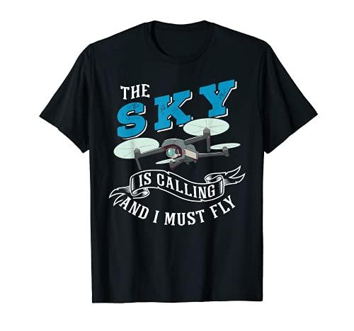 Droni Quadcopter Sky sta chiamando Maglietta