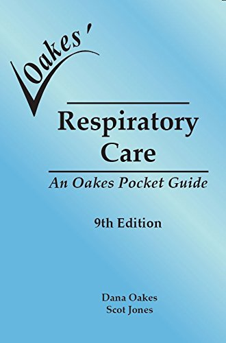 Oakes' Respiratory Care Pocket Guide. 9E Softcover
