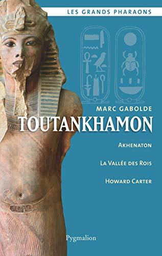 Toutankhamon (Les grands pharaons)
