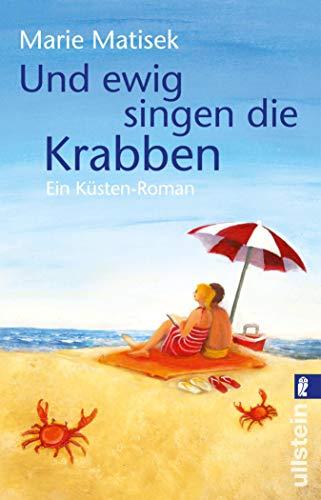 Und ewig singen die Krabben: Ein Küsten-Roman