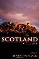 Scotland: A History (Oxford Illustrated History)