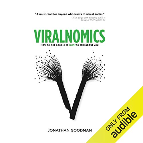 Viralnomics: How to Get People to Want to Talk About You Titelbild