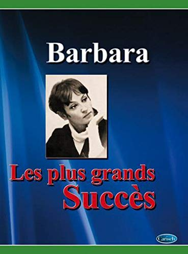 Barbara - les Plus Grands Succes (chant + piano + accords).
