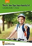 Tests im Sachunterricht - Lernzielkontrollen 4. Klasse, A4- Heft (Lernzielkontrollen, Tests und Proben, Band 404)