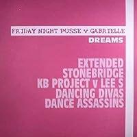 "Dreams - Friday Night Posse 2X12"""