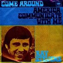 Ray Stevens - Come Around / America, Communicate With Me - CBS - CBS 5165