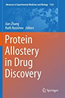 Protein Allostery in Drug Discovery (Advances in Experimental Medicine and Biology, 1163)