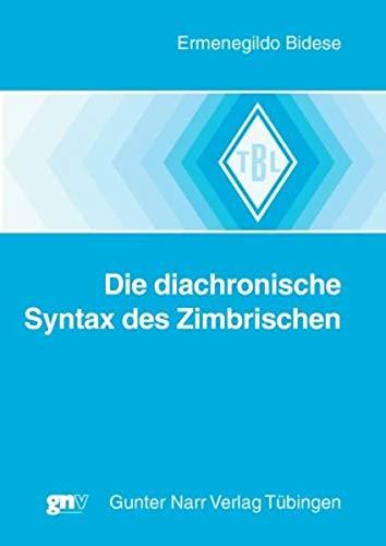 Bidese, E: Die diachronische Syntax des Zimbrischen