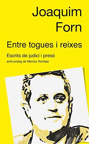 Entre togues i reixes: Escrits de judici i presó (Catalan Edition)