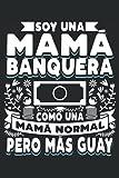 Soy Una Mamá Banquera Como Una Mamá Normal Pero Más Guay: Cuaderno Rayas | Libreta Notas | Un regalo divertido para las madres que trabajan en un banco