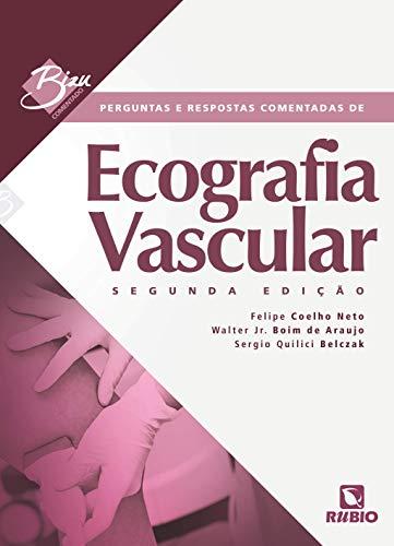 Perguntas e Respostas Comentadas de Ecografia Vascular