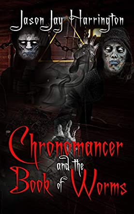 The Chronomancer and the Book of Worms