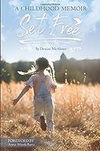 Set Free: A Childhood Memoir