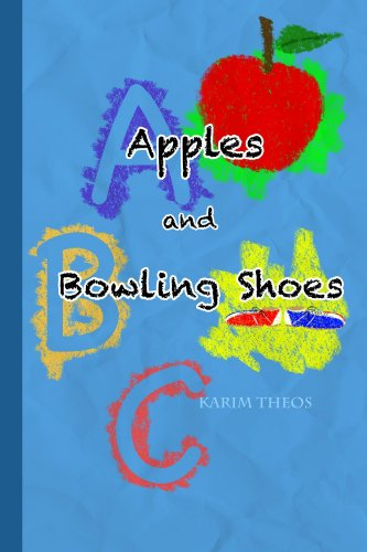 Apples and Bowling Shoes (English Edition)