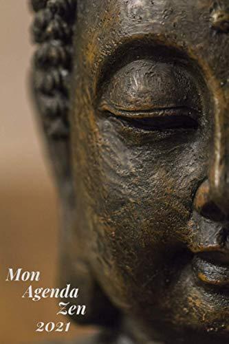 Mon Agenda Zen: Mon Agenda Zen Buddha à remplir, Planificateur Semainier Zen à remplir, 6x9, 114 Pages, Broché