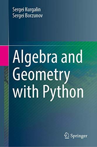 Algebra and Geometry with Python